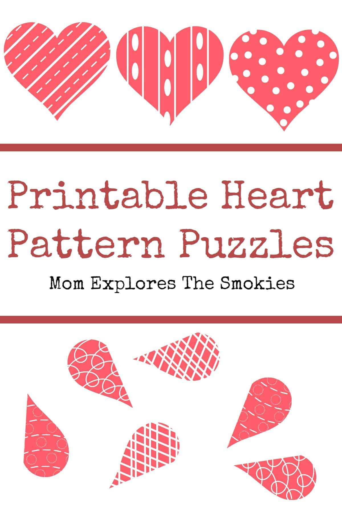 photograph relating to Heart Pattern Printable titled Printable Centre Behavior Puzzles Mother Explores the Smokies