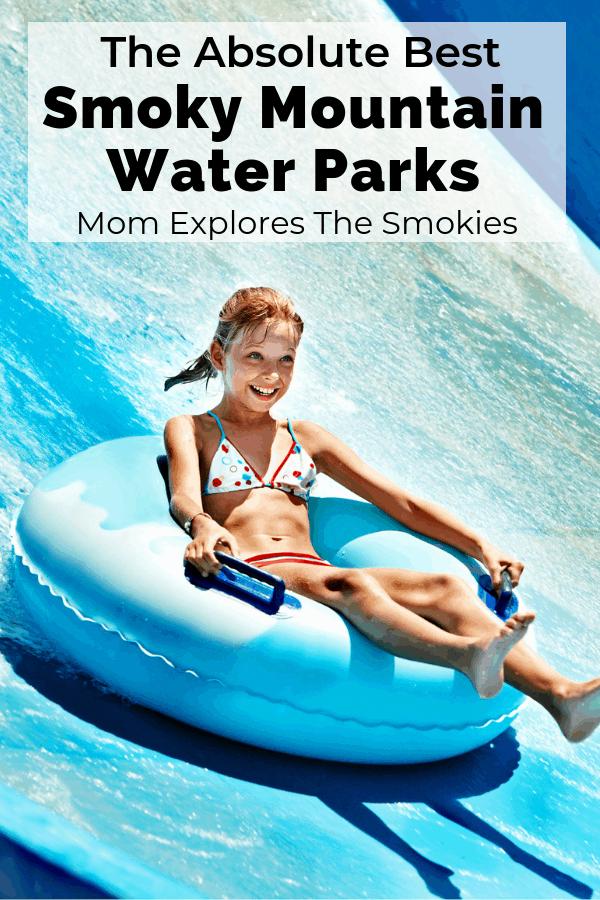 Best Smoky Mountain Water Parks, Mom Explores The Smokies
