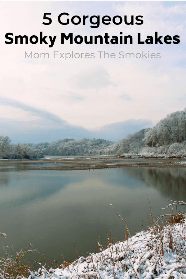 5 Gorgeous Smoky Mountain Lakes Near Great Smoky Mountains National Park