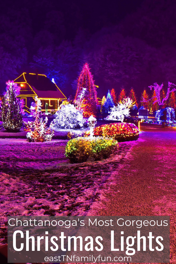 Christmas In Chattanooga Tn 2021 25 Best Spots For Christmas Lights In Chattanooga East Tn Family Fun