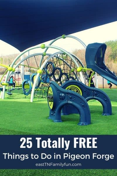 25 + Totally Free Things to Do in Pigeon Forge