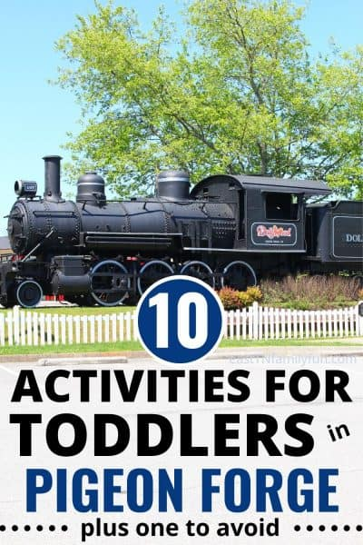 10 Best Things to Do in Pigeon Forge with Toddlers