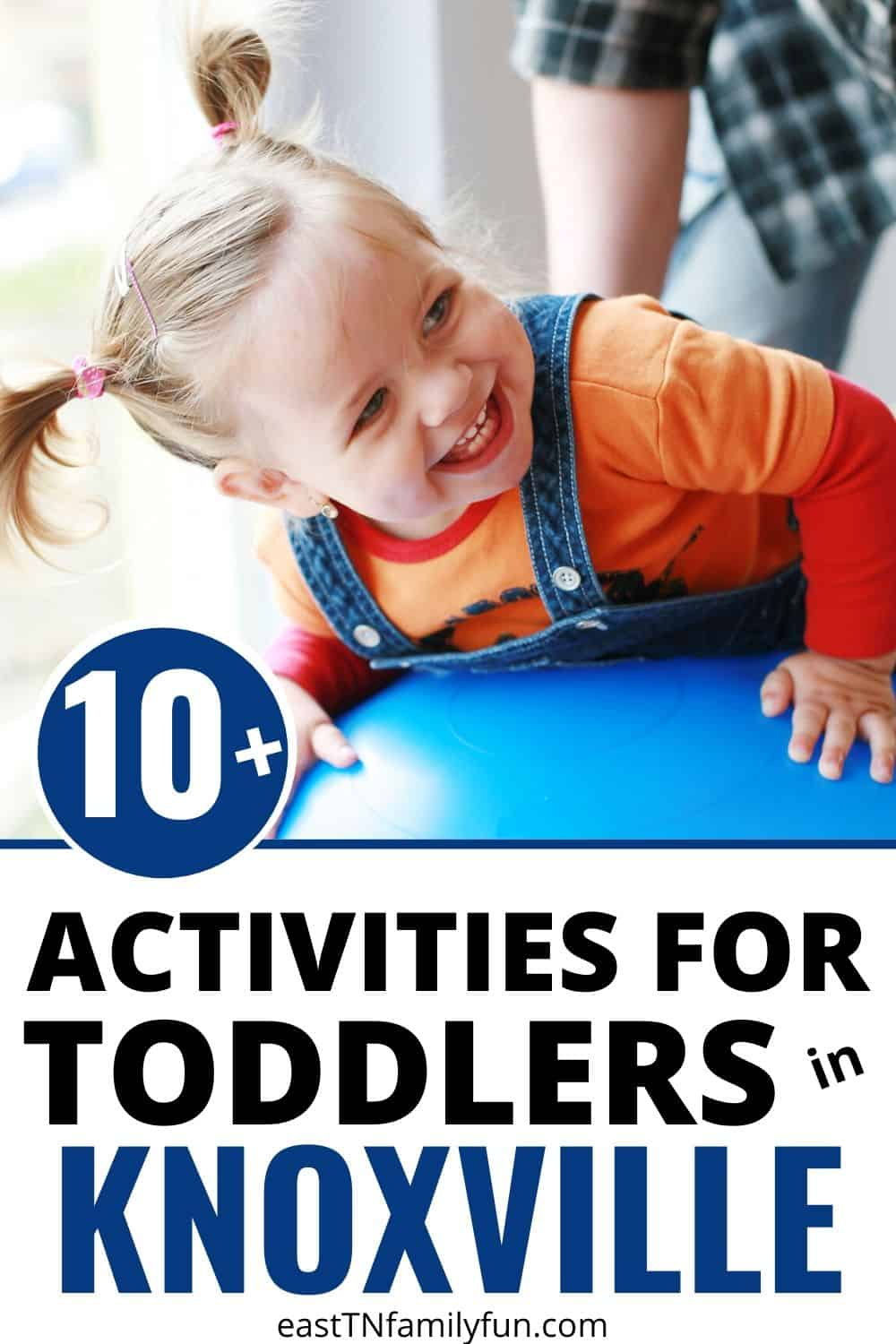 Things to Do in Knoxville With Toddlers