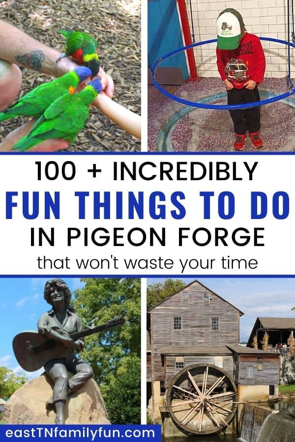 100 + Things to Do in Pigeon Forge TN