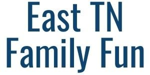 East TN Family Fun