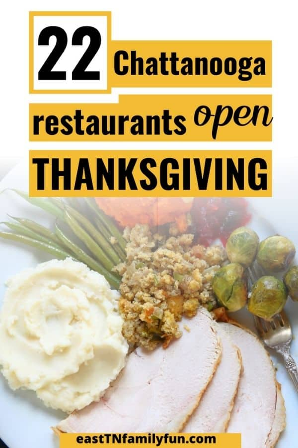 Chattanooga Resturants Open on Thanksgiving